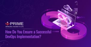 How Do You Ensure a Successful DevOps Implementation