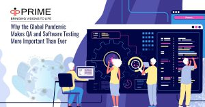 The Impact of the Global Pandemic on Software Development and QA Automation